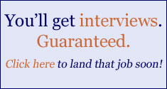 You'll get interviews. Guaranteed.